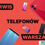 serwis-telefonow-warszawa